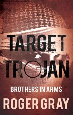 Target Trojan: Brothers in Arms (Paperback)