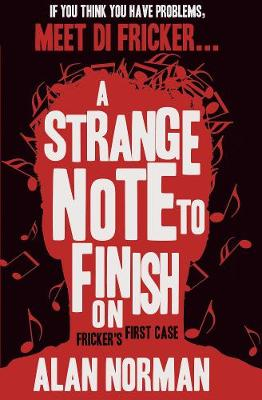 A Strange Note to Finish On: Fricker's First Case (Paperback)