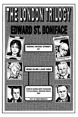 The London Trilogy: Riding House Street, Nine Elms Lane & Kings Scholar's Passage to Vauxhall Bridge Road (Paperback)