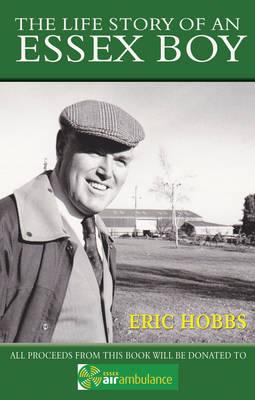 The Life Story of an Essex Boy (Hardback)