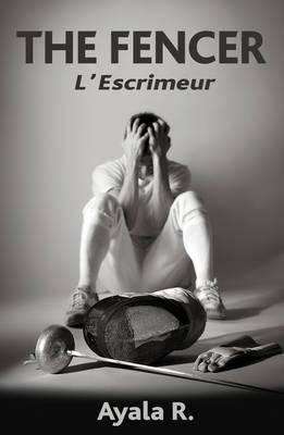 The Fencer: L'escrimeur (Paperback)