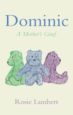 Dominic: A Mother's Grief (Paperback)