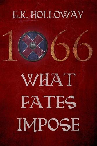 1066: What Fates Impose (Paperback)