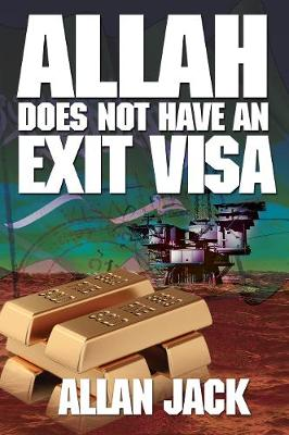 Allah Does Not Have an Exit Visa (Paperback)