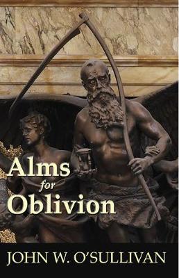 Alms For Oblivion (Paperback)