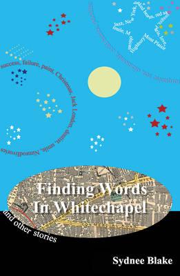 Finding Words in Whitechapel (Paperback)