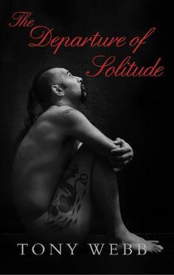 The Departure of Solitude (Paperback)