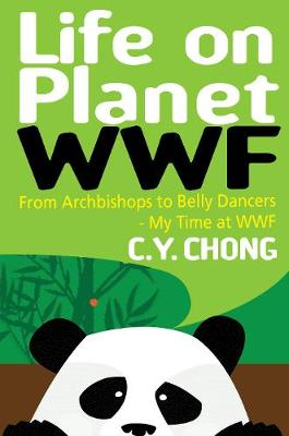 Life on Planet WWF: From Archbishops to Belly Dancers - My Time at WWF (Paperback)