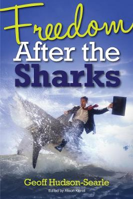 Freedom After The Sharks (Paperback)