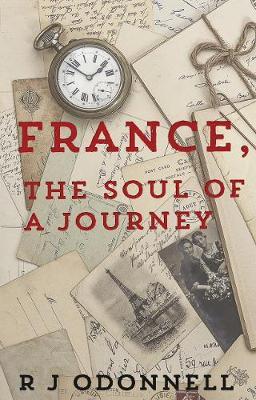 France, the Soul of a Journey (Paperback)