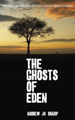 The Ghosts of Eden (Paperback)