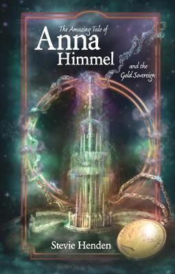The Amazing Tale of Anna Himmel and the Gold Sovereign (Paperback)