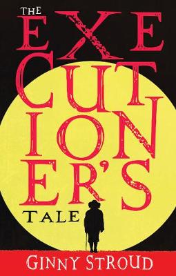 The Executioner's Tale (Paperback)
