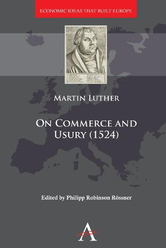 On Commerce and Usury (1524) - Anthem Other Canon Economics (Hardback)