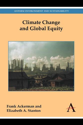 Climate Change and Global Equity - Anthem Environment and Sustainability 1 (Paperback)