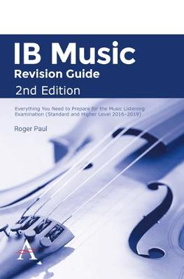 IB Music Revision Guide 2nd Edition: Everything you need to prepare for the Music Listening Examination (Standard and Higher Level 2016-2019) (Paperback)