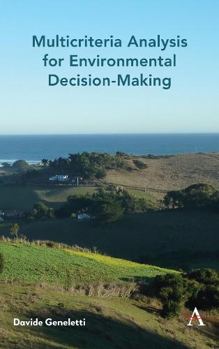Multicriteria Analysis for Environmental Decision-Making - Anthem Environment and Sustainability Initiative (AESI) (Hardback)