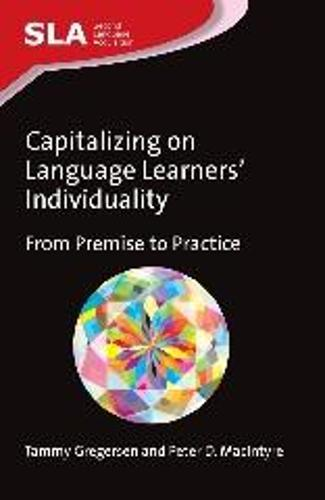 Capitalizing on Language Learners' Individuality: From Premise to Practice - Second Language Acquisition (Hardback)