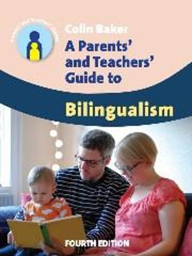 A Parents' and Teachers' Guide to Bilingualism - Parents' and Teachers' Guides (Paperback)