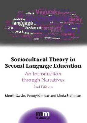 Sociocultural Theory in Second Language Education: An Introduction through Narratives - MM Textbooks (Paperback)