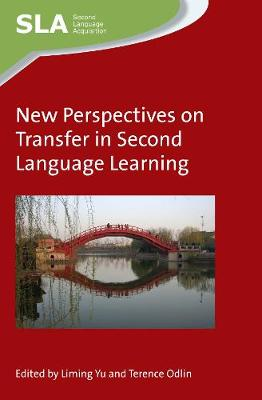 New Perspectives on Transfer in Second Language Learning - Second Language Acquisition (Hardback)