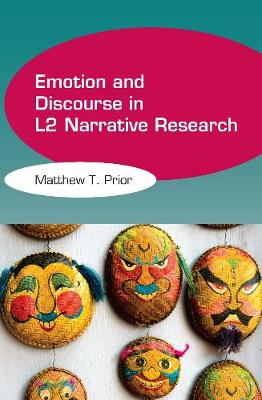 Emotion and Discourse in L2 Narrative Research (Hardback)