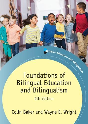 Foundations of Bilingual Education and Bilingualism - Bilingual Education & Bilingualism (Paperback)