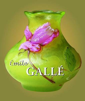 Emile Galle - Best of (Hardback)