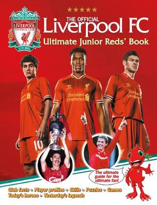 The Official Liverpool FC Ultimate Junior Reds' Book (Hardback)