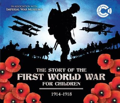 The First World War 1914 - 1918 (Hardback)