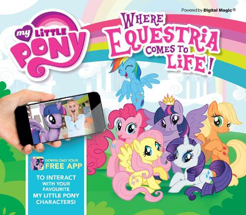My Little Pony (AR): Where Equestria Comes to Life (Hardback)