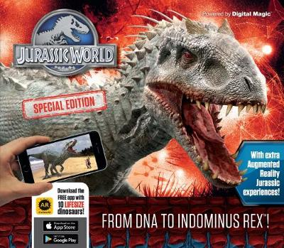 Jurassic World Special Edition: From DNA to Indominus rex! (Hardback)