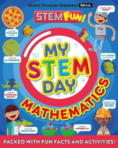My STEM Day - Mathematics: Packed with fun facts and activities! (Paperback)
