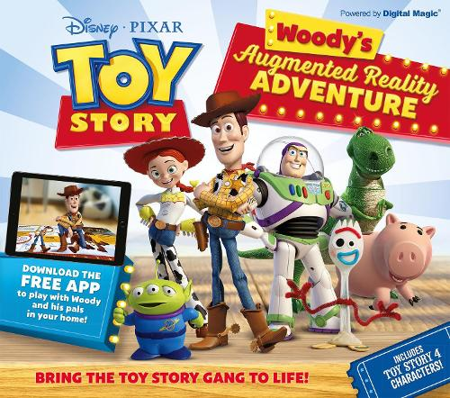 Toy Story - Woody's Augmented Reality Adventure (Hardback)