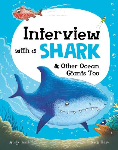 Interview with a Shark: and Other Ocean Giants Too (Hardback)