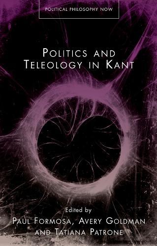 Politics and Teleology in Kant (Hardback)