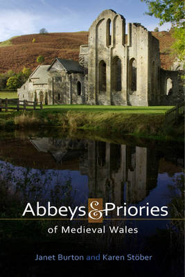 Abbeys and Priories of Medieval Wales (Paperback)