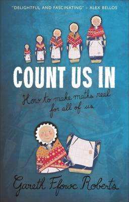 Count Us In: How to Make Maths Real for All of Us (Paperback)