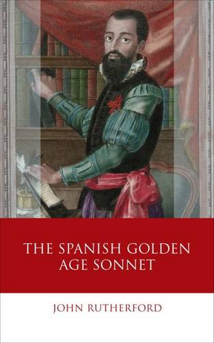 The Spanish Golden Age Sonnet (Hardback)