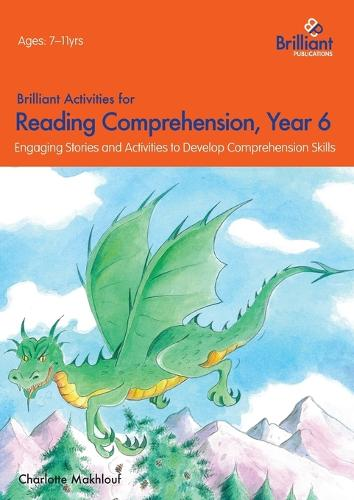 Brilliant Activities for Reading Comprehension, Year 6 (2nd Ed): Engaging Stories and Activities to Develop Comprehension Skills (Paperback)