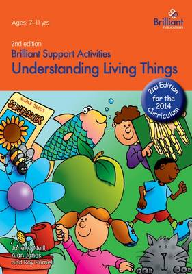 Understanding Living Things (2nd Ed) - Brilliant Support Activities (Paperback)