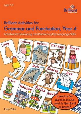 Brilliant Activities for Grammar and Punctuation, Year 4: Activities for Developing and Reinforcing Key Language Skills (Paperback)