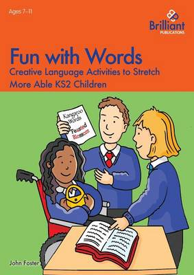 Fun with Words: Creative Language Activities to Stretch More Able KS2 Children (Paperback)