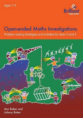 Open-ended Maths Investigations, 7-9 Year Olds: Maths Problem-solving Strategies for Years 3-4 (Paperback)