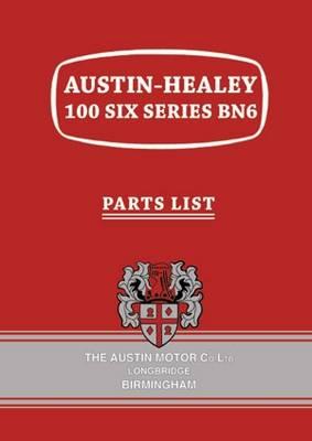 Austin-Healey 100 Six Series BN6 Parts List (Paperback)