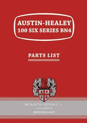 Austin-Healey 100 Six Series BN4 Parts List (Paperback)