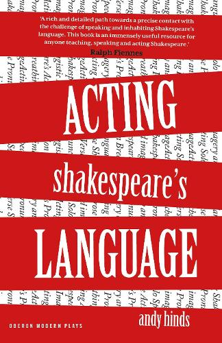 Acting Shakespeare's Language - The Actor's Toolkit (Paperback)