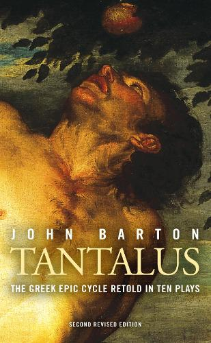 Tantalus: Ten New Greek Plays (Paperback)