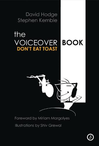 The Voice Over Book: Don't Eat Toast (Paperback)