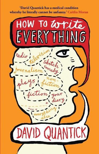How to Write Everything - The Writer's Toolkit (Paperback)
